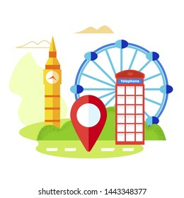 Travel to Great Britain, London Famous Sightseeings and Symbols, Red Telephone Booth, Underground Entrance Sign. Big Ben Tower Ferris Wheel, Tour to England, Gps Mark Cartoon Flat Vector Illustration
