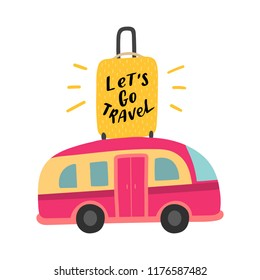 Travel illustration bus and bag with hand drawn lettering phrase let's go travel for print, decor, card.