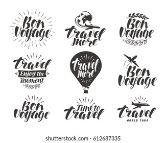 Travel, label set. Journey symbol or icon. Beautiful handwritten lettering vector illustration