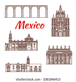 Travel landmark of Mexico icon set of famous mexican architecture. Aqueduct of Padre Tembleque, Juarez Theater and St Clara Church, Temple of Santa Rosa de Viterbo and Parish Church of San Miguel