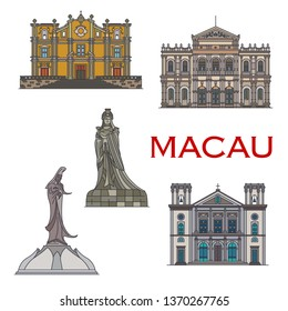 Travel landmarks of Macau vector icons. Cathedral of the Nativity of Our Lady, Statues of Chinese sea Goddess Mazu and Goddess Kun Iam in A-Ma Temple, Holy House of Mercy and St Josephs Church