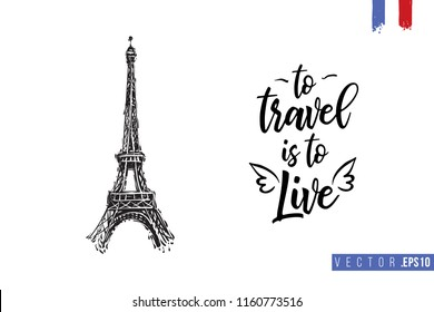 Travel Paris promo flyer. Greeting card with Eiffel tower and text: to travel is to live. Postcard with french landmarks and sights. Travel concept postcard design for tourists in Paris, France.