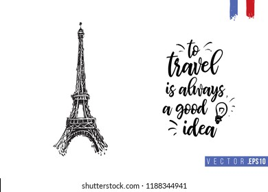 Travel Paris promo flyer. Greeting card with Eiffel tower and text: to travel is always a good idea. Postcard with french landmarks and sights.