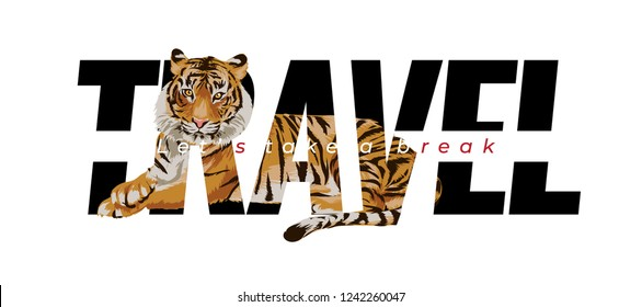 travel slogan with tiger lying down illustration