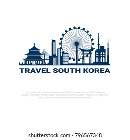Travel To South Korea Poster Silhouette Seoul City View With Skyscrapers And Famous Landmarks On White Background with Copy Space Vector Illustration