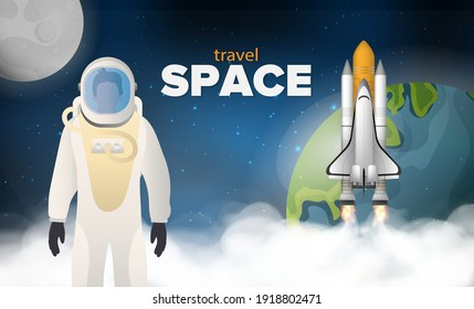 Travel to space. An astronaut in a protective suit. A rocket or shuttle fly in space against the background of space, the planet Earth and the Moon. Realistic style. Vector illustration.