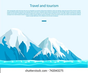 Travel and tourism sign with text on blue sky as background. Ice mountains with snow tops above ocean vector illustration.