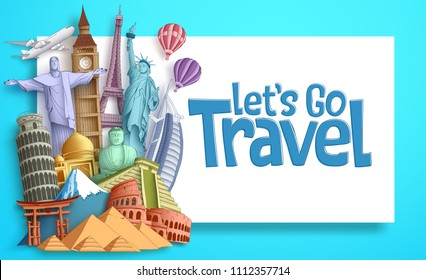 Travel and tourism vector banner template with Let's Go Travel text in a white empty space and famous landmarks and world destinations elements. Vector illustration.