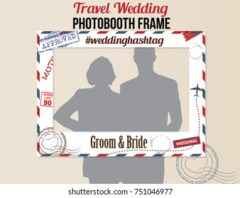 Travel wedding photobooth frame for groom, bride and guests with hashtag for sharing the photo. White vector template with stamps, airplane and signs.