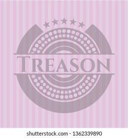 Treason badge with pink background