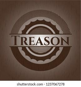 Treason badge with wood background
