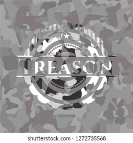 Treason on grey camouflaged texture