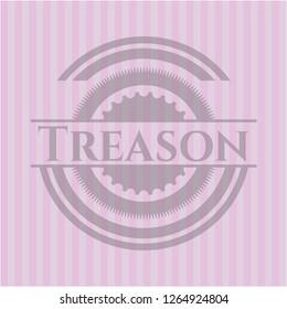 Treason pink emblem. Vintage.