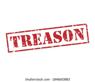 Treason rubber stamp icon. Grunge style texture. Red vintage fraud seal. Aged and damaged sticker label. Scratched sign. Isolated on white background. Vector illustration image.