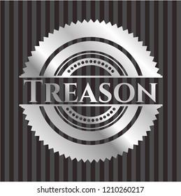 Treason silver emblem