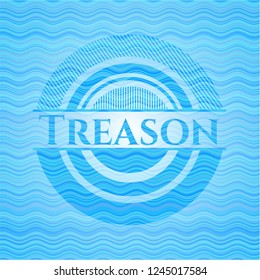 Treason water wave representation badge background.