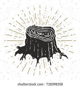 Tree stump vintage label, Hand drawn sketch, grunge textured retro badge, typography design t-shirt print, vector illustration .