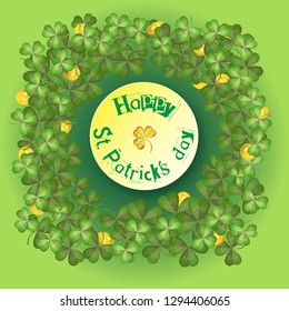 Trefoils and gold coins around the dies with an inscription for the holiday of St. Patricks. Vector Illustration. Green gradient background