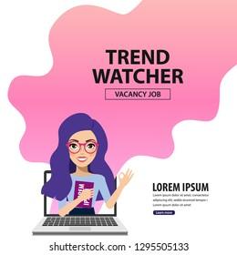 Trend watcher. Vacancy job. Vector illustration