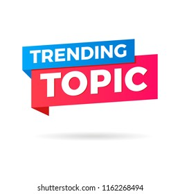 Trending Topic banner isolated in white background for internet viral things