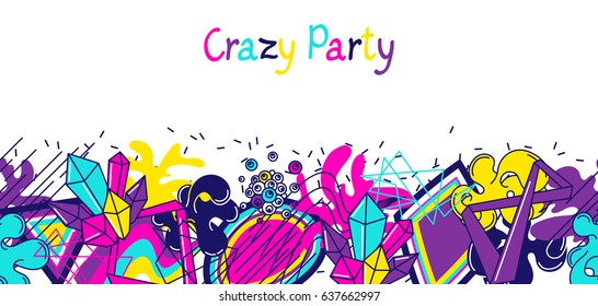 Trendy colorful banner crazy party. Abstract modern color elements in graffiti style.