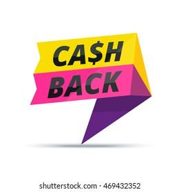 Trendy colorful cash back advertisement banner. Modern vector marketing sticker or sign.