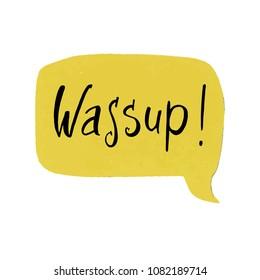 Wassup sign up