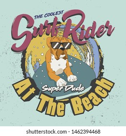 Trendy Design for T-shirt. The coolest Surf Rider, Super Dude at the beach. Dog with eyeglasses ride surfing board Illustration.