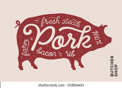 Trendy illustration with red pig silhouette and lettering Pork, fresh, steak, bacon, farm, rib. Creative design for butcher shop, farmer market. Poster for meat related theme. Vector Illustration
