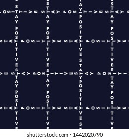 "Trendy Seamless pattern in wording ""Positive""  decoration in grid window check form design for fashion, fabric,web ,wallpaper and all prints on navy blue background color"