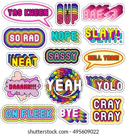 Trendy set with speech, thought bubbles, dialog and chat words, funny decorative fashion patch badges, pins, stickers: Neat, On fleek, Slay, Bae,etc. Slang acronyms, abbreviations. 80s-90s comic style