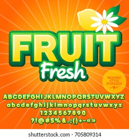 Trendy summer vector alphabet set. Font with text Fruit Fresh. Contains graphic style.