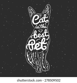 Trendy vector typography poster - cat is the best pet. Furry lettering, vintage style, black and white.