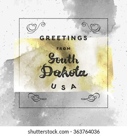 "Trendy watercolor touristic greeting card template with calligraphy. Vintage style vector ""Greetings from South Dakota, USA"" layout. High quality design element. EPS10"