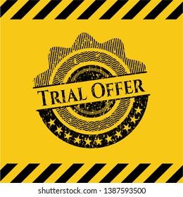 Trial Offer black grunge emblem, yellow warning sign. Vector Illustration. Detailed.