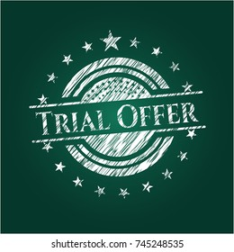 Trial Offer written with chalkboard texture