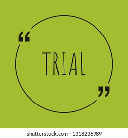 """Trial word concept. """"Trial"""" on green background with quote. Use for cover, banner, blog."""