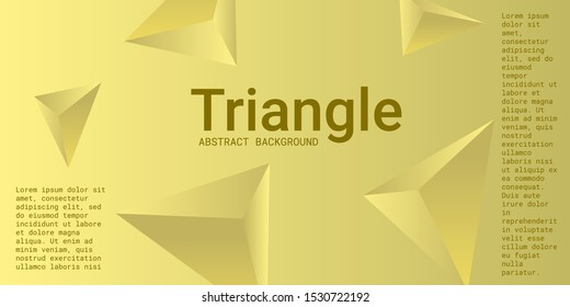 Triangle background. Abstract composition of triangular pyramids. 3D vector illustration . Minimal geometric background.  Yellow  three-dimensional triangular pyramids in space.