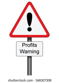 Triangular road traffic sign with profits warning sign
