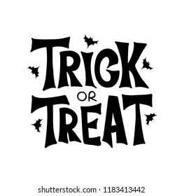 Trick or Treat - celebration lettering typography. Halloween poster. Design for greeting card, party invitation, banner, postcard. Vector illustration.