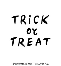 trick or treat of Halloween inscriptions