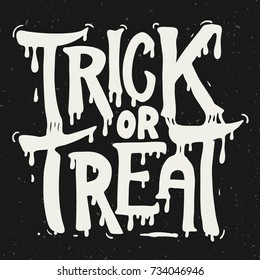 trick or treat. Hand drawn lettering on grunge background. Design element for poster, greeting card, banner. Vector illustration