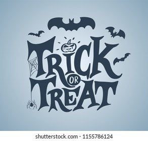 Trick or treat hand lettering for halloween. This text can be used as a greeting card element or print. Vector illustration.