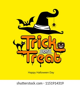 Trick or treat message hat, pumpkin, cat, bat design happy Halloween day concept on yellow background, vector illustration