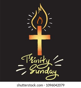 Trinity Sunday - motivational quote lettering, religious poster. Print for poster, prayer book, church leaflet, t-shirt, greeting card, sticker. Trinity Sunday fire banner