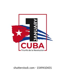 Triumph of the Revolution in Cuba celebrated on 1 January. Hand drawn brush stroke Cuban flag on white background and numeral 1. Cuba national holiday banner, poster, flyer. vector illustration.