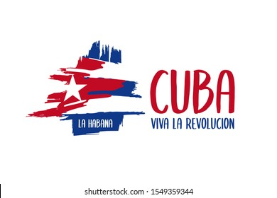 Triumph of the Revolution in Cuba celebration banner, poster. Hand drawn brush stroke Cuban flag on white background and text in Spanish Viva la Revolucion. Cuba national holiday vector illustration.