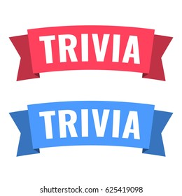 Trivia. Vector flat illustration ribbon icon on white background.