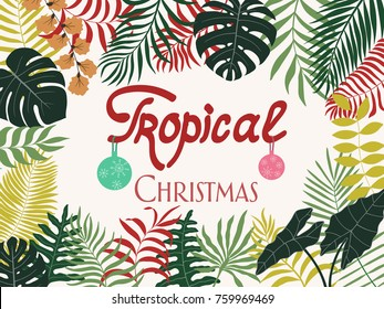 Tropical background with colorful palm leaves. Written phrase - Tropical Christmas