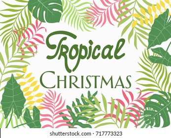 Tropical background with palm leaves. Written phrase - Tropical Christmas